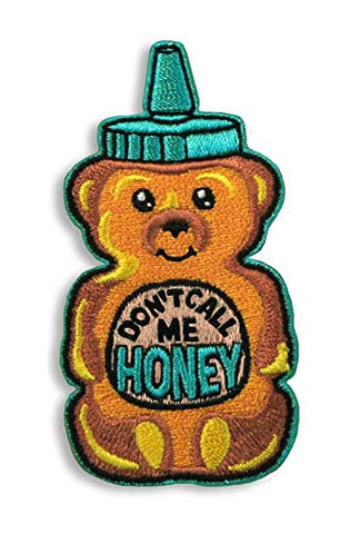 Don't Call Me Honey Embroidered Patch