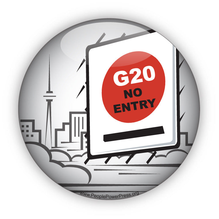 G20 No Entry - Civil Rights Button