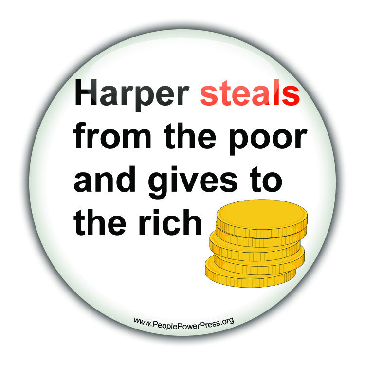 Harper Steals From The Poor And Gives To The Rich