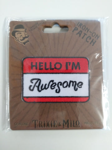 Embroidered Patch, Hello I'm Awesome