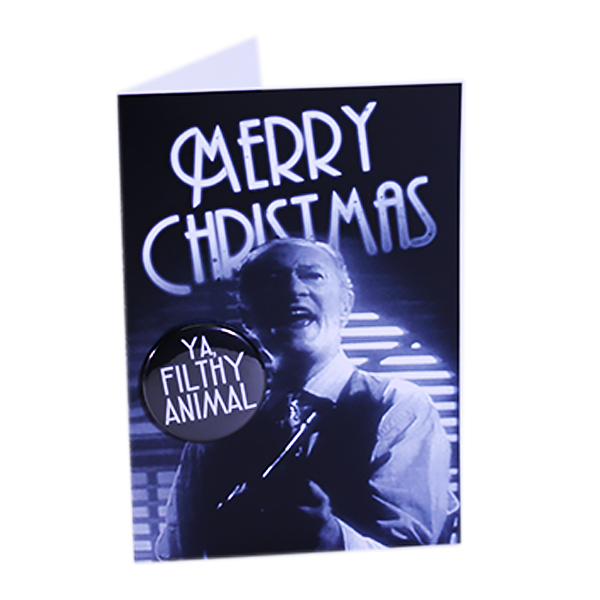 Merry Christmas Ya Filthy Animal - Button Greeting Card