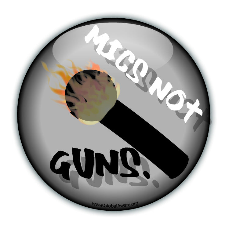 Mics Not Guns - Black - Peace Button
