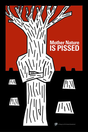 Mother Nature is Pissed - Poster
