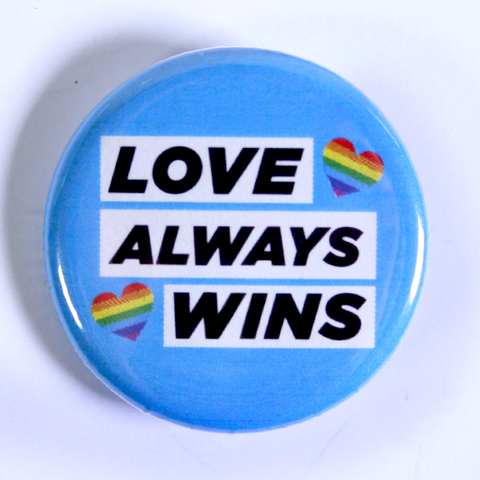 LGBT Pins for Pride Month - Love Always Wins