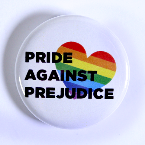 Trans Activist and Gay Rights Button - Pride Against Prejudice