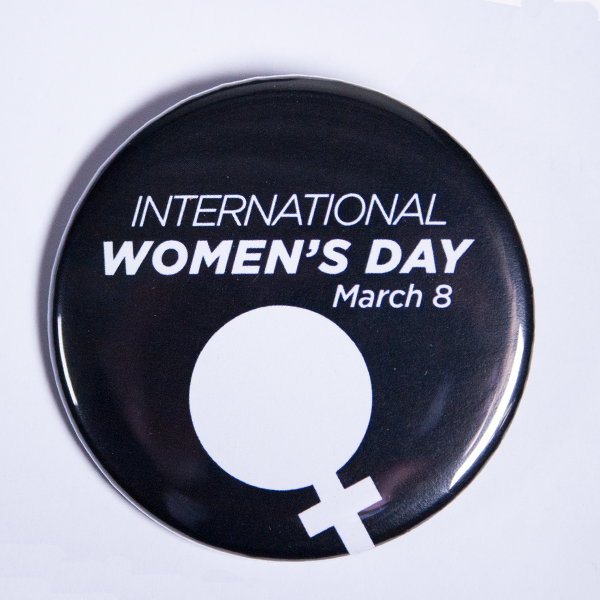 Buttons for International Women's Day Designs Made To Order