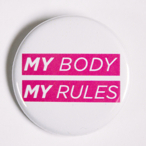 My Body My Rules Women's Empowerment Merchandise