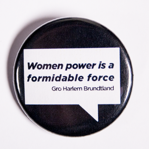 Small Pin with Female Empowerment Quote: Women Power Is a Formidable Force