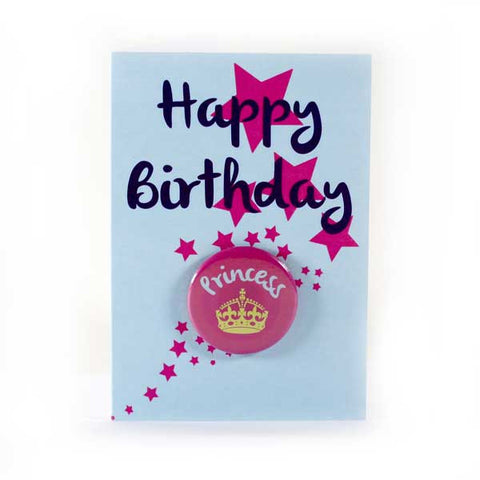 Happy Birthday Princess - Button Greeting Card