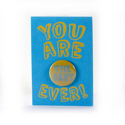 You Are The Best! - Button Greeting Card