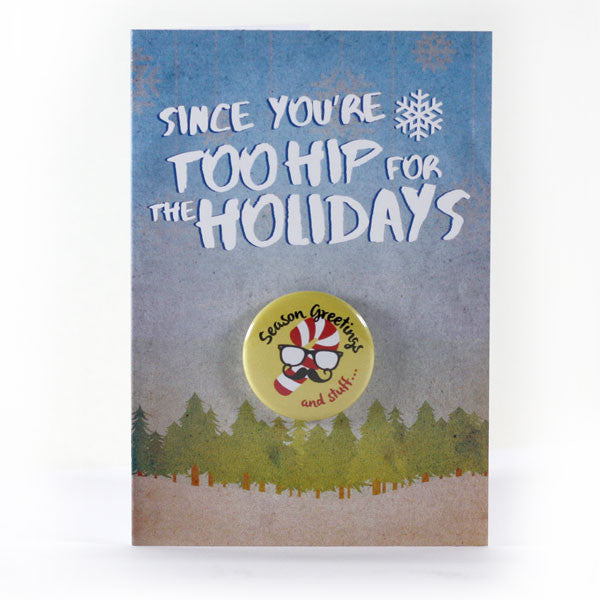 "Too Hip for the Holidays Card - Candy Cane ""Seasons Greetings... And Stuff"""