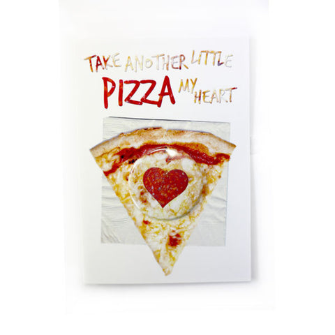 Take Another Pizza My Heart - Button Greeting Card