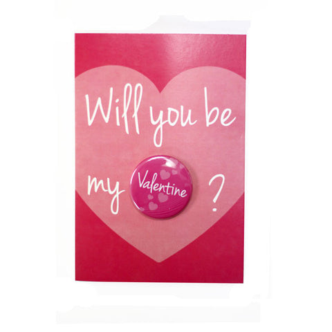 Will You Be My Valentine - Button Greeting Card