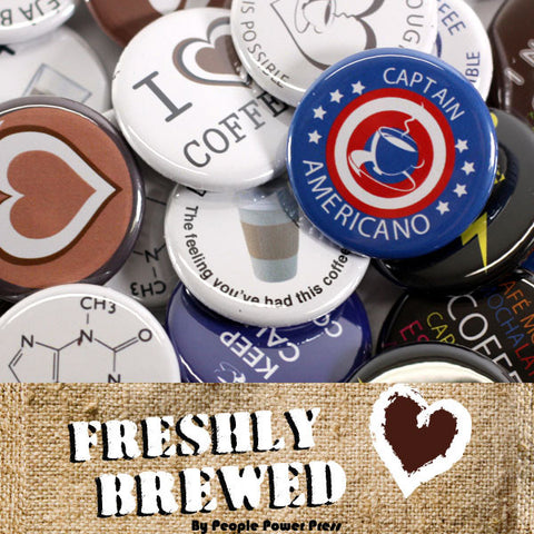 Coffee Buttons Collection from People Power Press