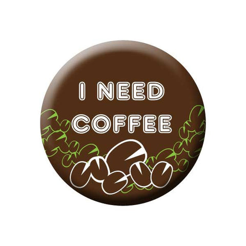 I Need Coffee, Brown, Coffee Beans, Coffee Buttons Collection from People Power Press