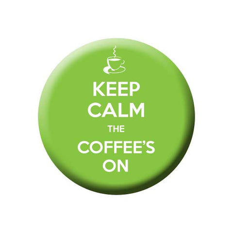 Keep Calm The Coffee's On, Green, Coffee Buttons Collection from People Power Press