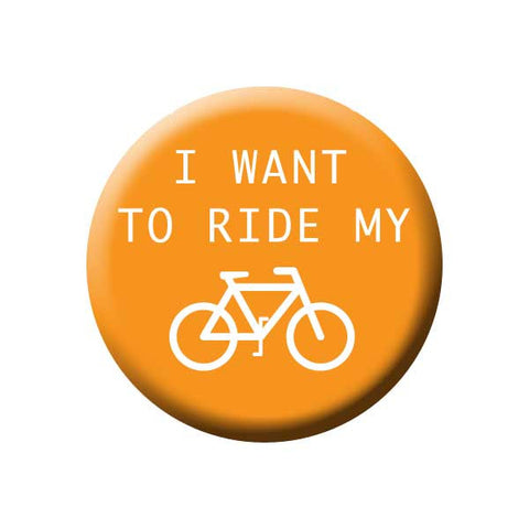 I Want To Ride My Bicycle, Orange, Bicycle Buttons Collection from People Power Press