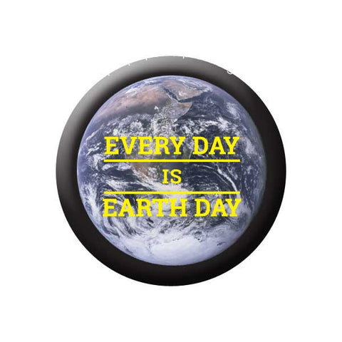 Every Day Is Earth Day, Planet Earth, Earth Environment Buttons Collection from People Power Press