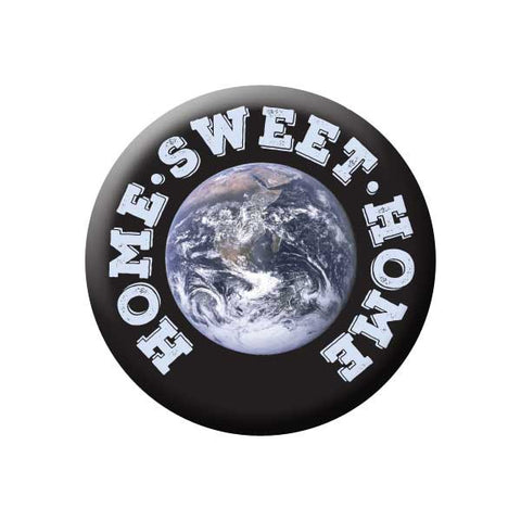 Home Sweet Home, Planet Earth, Earth Environment Buttons Collection from People Power Press