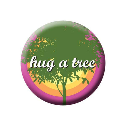 Hug A Tree, Pink & Orange, Tree Hugger, Earth Environment Buttons Collection from People Power Press