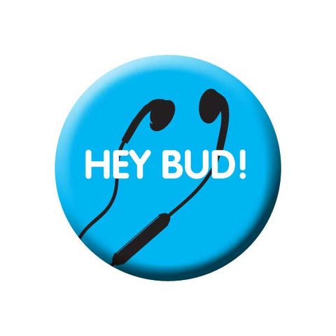 Hey Bud!, Earbuds, Headphones, Blue, Music Record Store Buttons Collection from People Power Press
