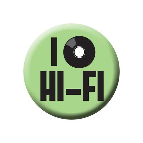 I Love Hi-Fi, Vinyl Record, Mint, Music Record Store Buttons Collection from People Power Press