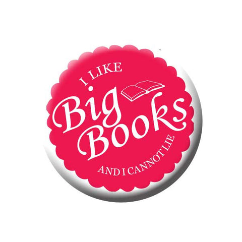 I Like Big Books And I Can Not Lie, Pink, Reading Book Buttons Collection from People Power Press