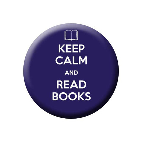 Keep Calm And Read Books, Dark Blue, Reading Book Buttons Collection from People Power Press