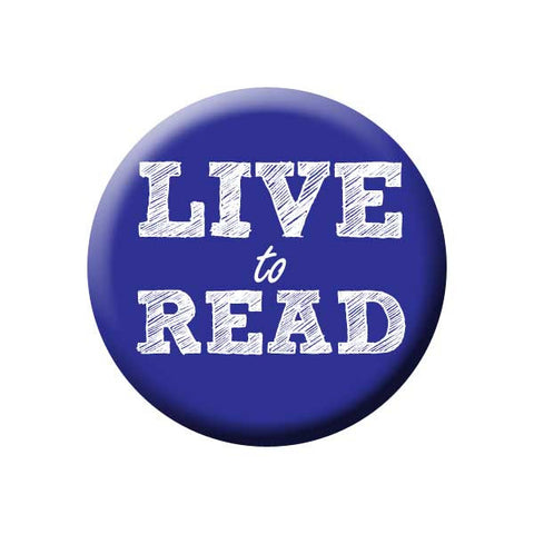 Live To Read, Blue, Reading Book Buttons Collection from People Power Press
