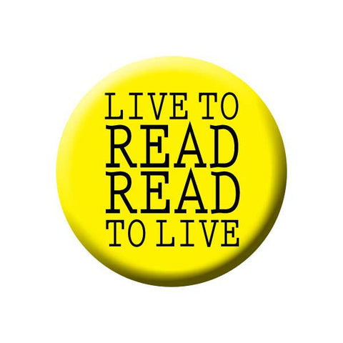 Live To Read Read To Live, Yellow, Reading Book Buttons Collection from People Power Press