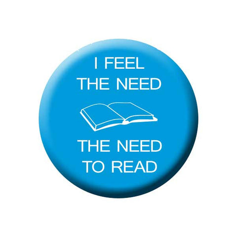 I Feel The Need To Read, Blue, Reading Book Buttons Collection from People Power Press