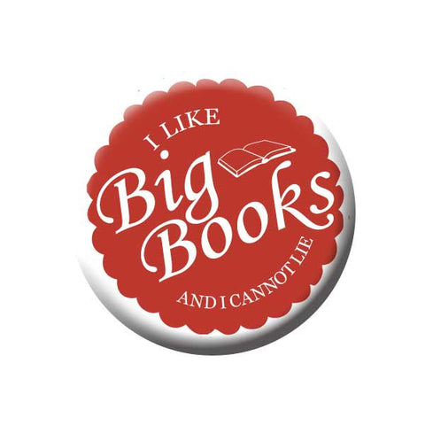 I Like Big Books And I Can Not Lie, Rust, Reading Book Buttons Collection from People Power Press