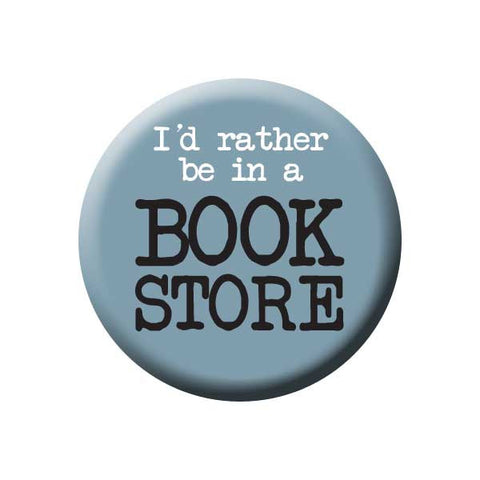 I'd Rather Be In A Book Store, Grey, Slate, Reading Book Buttons Collection from People Power Press