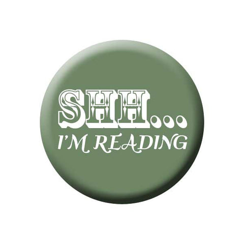 Shh... I'm Reading, Olive Green, Reading Book Buttons Collection from People Power Press