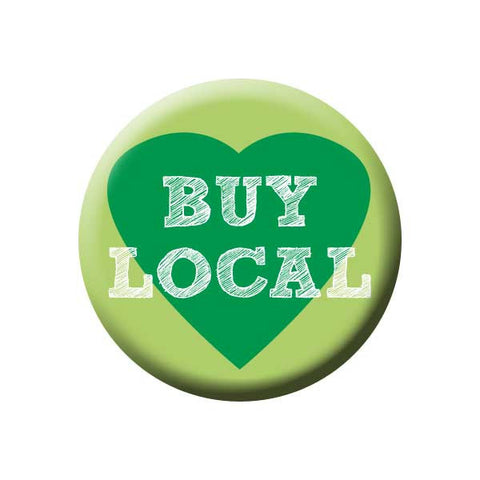 Buy Local, Heart, Green, Shop Local Buttons Collection from People Power Press