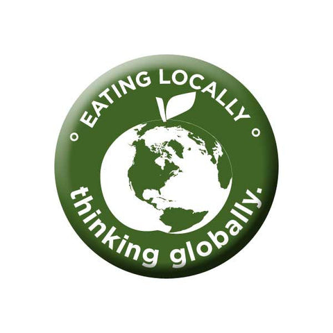 Eating Locally Thinking Globally, Olive Green, Earth, Shop Local Buttons Collection from People Power Press