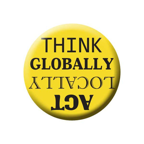 Think Globally Act Locally, Yellow, Shop Local Buttons Collection from People Power Press