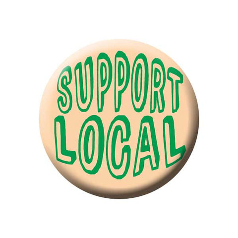 Support Local, Peach, Green, Shop Local Buttons Collection from People Power Press
