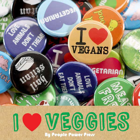 People Power Press Vegetarian and Vegan Button Collection