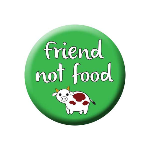 Friend Not Food, Cow, Green, Vegetarian, People Power Press Vegetarian and Vegan Button Collection Friend Not Food Cow
