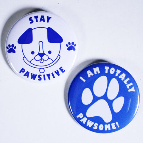 Kids Buttons With Dog Puns 'Stay Pawsitive' and 'I am totally pawsome!'