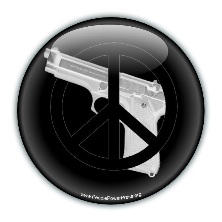 Peace Not Guns - Peace Button