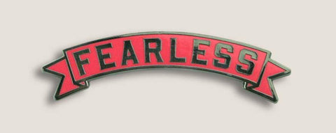 Fearless Motif Designed Pin