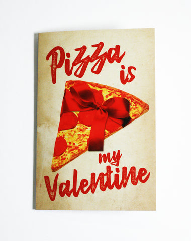 Pizza is My Valentine - Button Greeting Card