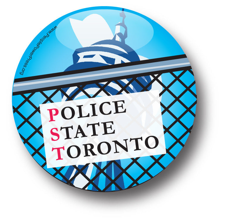 Police State Toronto - Civil Rights Button Design