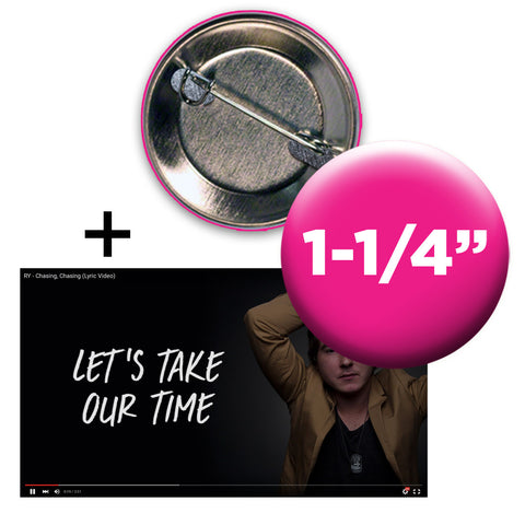 buy 1000 custom buttons get a lyric video free