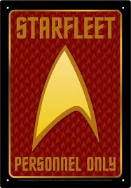 Starfleet Personnel only Aquarius Tin Sign