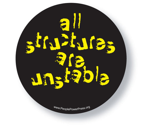 All Structures are Unstable - Black