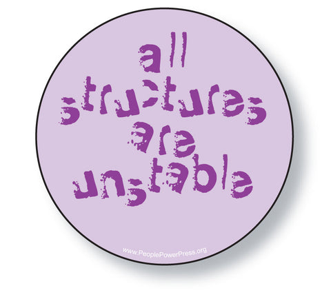 All Structures are Unstable - Purple