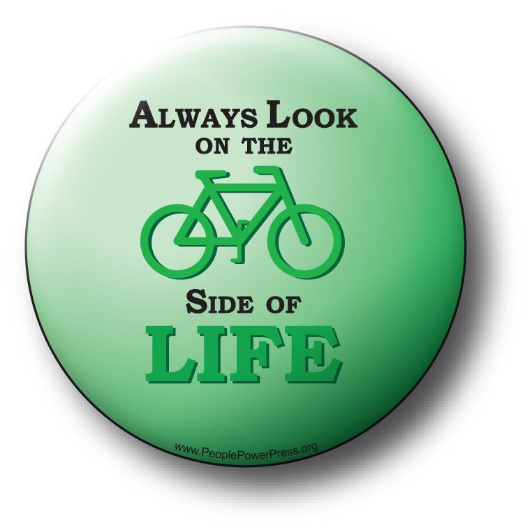 Bicycles - Always Look On The Bike Side Of Life